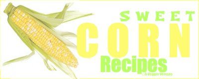 Collection of corn recipes from A Veggie Venture