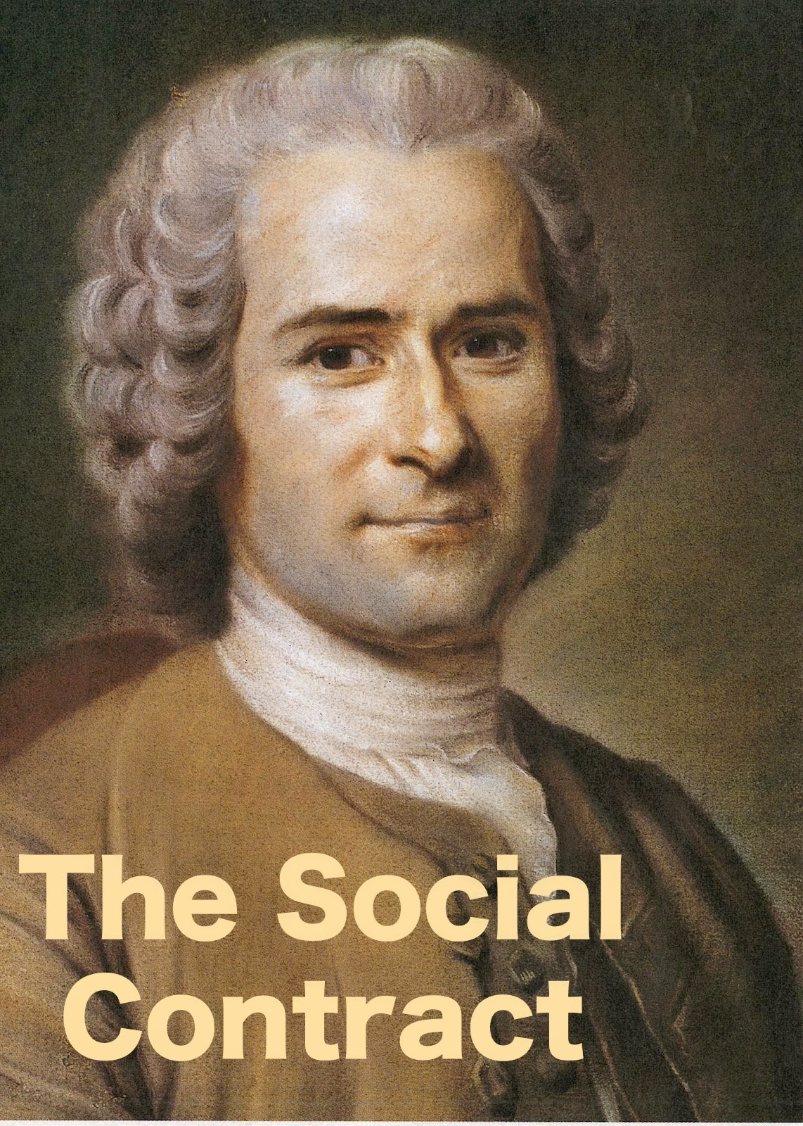 Rousseau's The Social Contract · Liberty, Equality, Fraternity