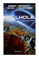 Hellhole, de Brian Herbert y Kevin Anderson
