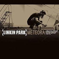 Linkin Park - Meteora 2003