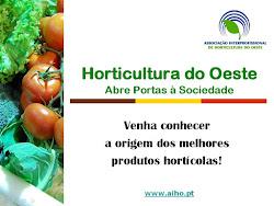 Venha conhecer o circuito dos produtos hortícolas do oeste!