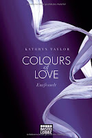 http://www.amazon.de/Colours-Love-Entfesselt-Kathryn-Taylor/dp/340416864X/ref=sr_1_6?ie=UTF8&qid=1438193604&sr=8-6&keywords=kathryn+taylor