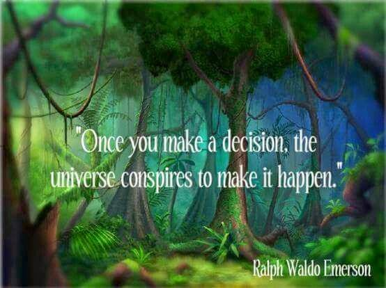 """Once you make a decision, the universe conspires to make it happen."" ~ Ralph Waldo Emerson; Drawing of a forest."