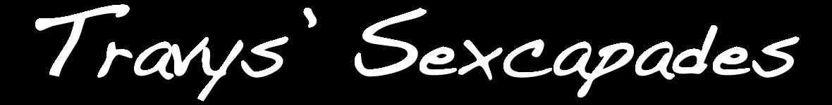 Travys' Sexcapades
