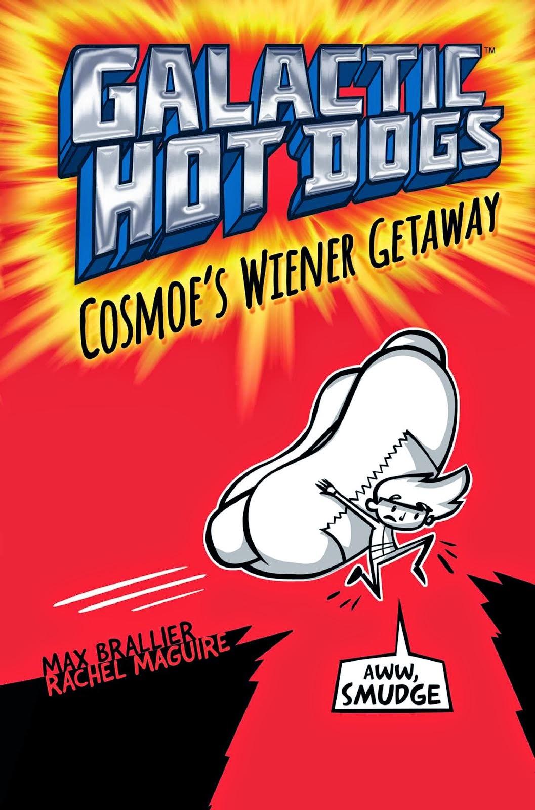 Max Brallier - Galactic Hot Dogs: Cosmoe's Wiener Getaway 5/13/15 7:00pm