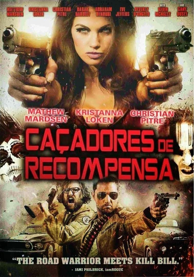 Caçadores de Recompensa – Dublado (2013)