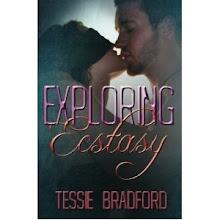 """Tessie Bradford's """"Exploring Ecstasy"""""""