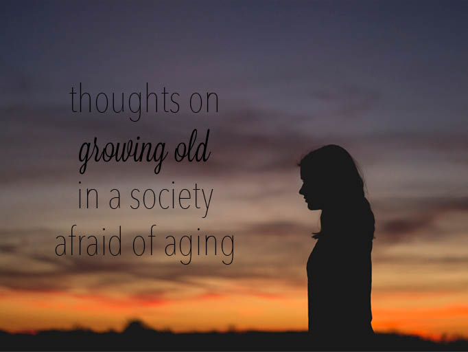 Our society treats aging as a bad thing, but not everyone is lucky enough to do it.