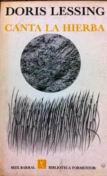 Canta la hierba de Doris Lessing