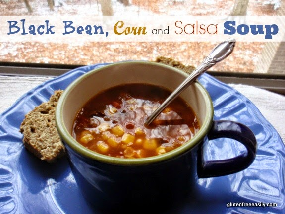"""""""Pantry Black Bean, Corn and Salsa Soup with Gluten Free Paleo Bread from Shirley at GFE!"""