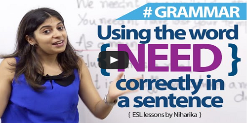 How to use the word need correctly in english
