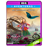 Alicia a través del espejo (2016) WEB-DL 720p Audio Dual Latino-Ingles