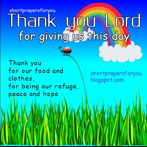 Thank you God for this day christian quotes by Mery Bracho, nice christian new day prayer, short prayer for kids or adult, nice prayers with image
