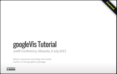 googleVis tutorial at useR!2013