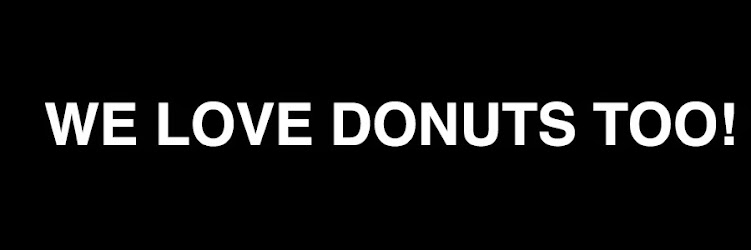 WE LOVE DONUTS TOO!