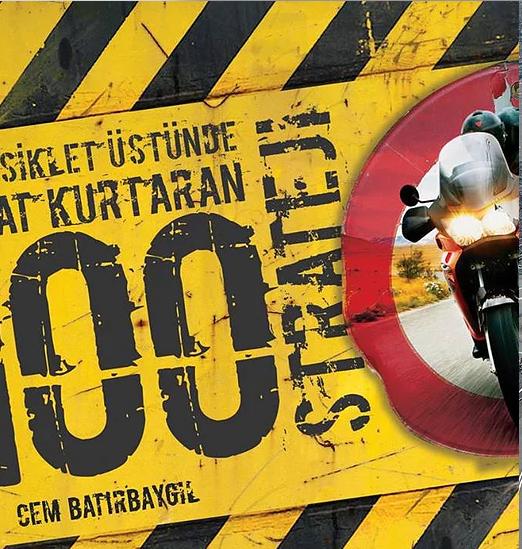 MOTOSİKLET ÜSTÜNDE 100 STRATEJİ