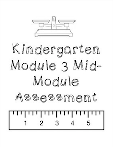 https://www.teacherspayteachers.com/Product/Kindergarten-Math-Module-3-Mid-Module-Assessment-Whole-Group-1639545