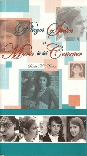"""""""Pliegos Sueltos o María la del Castañar"""""""