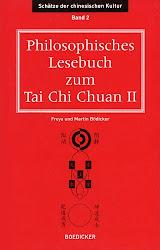 Philosophisches Lesebuch zum Tai Chi Chuan 2