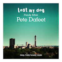 Pete Dafeet Family Affair EP Lost My Dog
