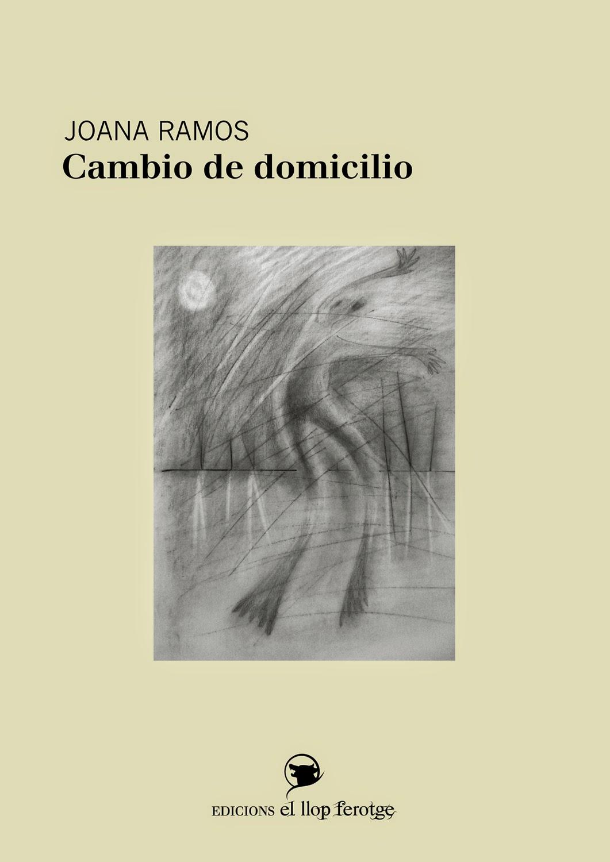 Cambio de domicilio, poemas de Joana Ramos.