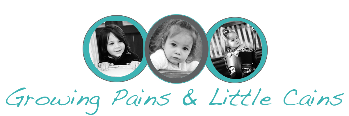 growing pains & little cains