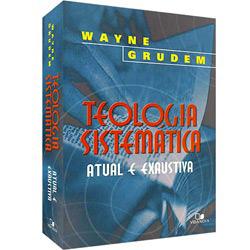 http://www.submarino.com.br/produto/6012152/livro-teologia-sistematica-atual-e-exaustiva?franq=AFL-03-109935