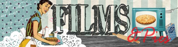 Films & Pies
