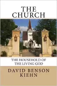 The Church: The Household of the Living God