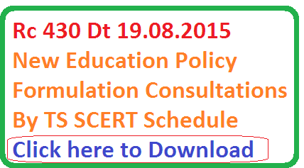 rc 430 Telangana SCERT TS New Education Policy formulation Consultations by Governament schedule of India nodal officers