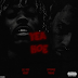 "Audio:  Young Thug ft Lil Uzi ""Yea Hoe"""