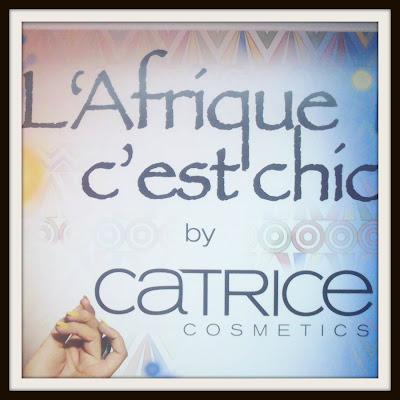Catrice - L'Afrique c'est chic