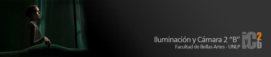 """Iluminación y Cámara 2 """"B"""""""