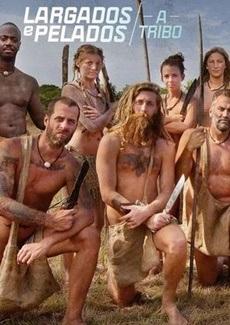 Largados e Pelados – A Tribo