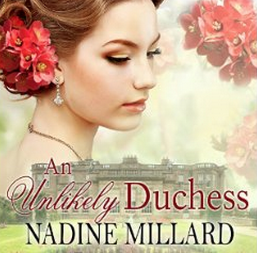 Book Review An Unlikely Dutchess by Nadine Millard Beverley A Crick