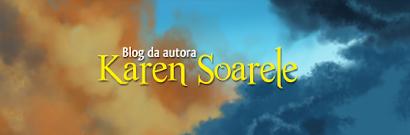 Blog da autora Karen Soarele