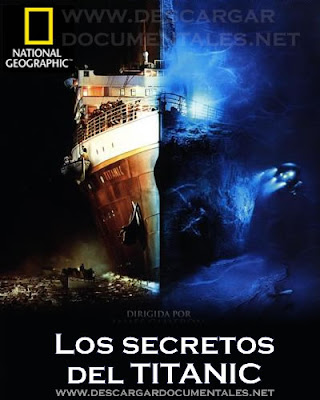 los secretos del titanic national geographic