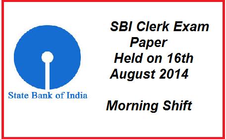 sbi clerk exam paper 2014, sbi clerk exam paper held on 16-08-2014, sbi clerk exam question paper held on 16th August, SBI EXAM SAMPLE PAPER, sbi clerk question paper,