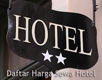 Daftar Harga Sewa Hotel