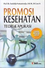 toko buku rahma: buku PROMOSI KESEHATAN TEORI & APLIKASI, pengarang soekidjo notoatmodjo, penerbit rineka cipta