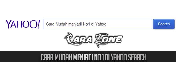 Cara Mudah menjadi No1 di Yahoo search