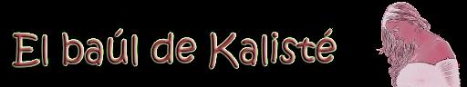 El baúl de Kalisté
