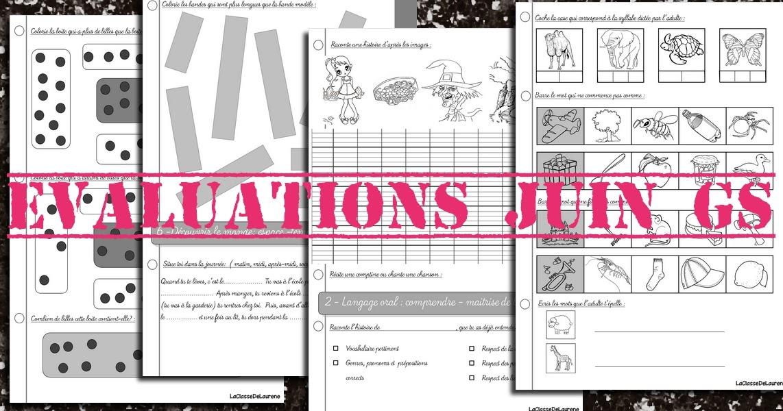 Assez La maternelle de Laurène: Evaluations juin grande section JQ74