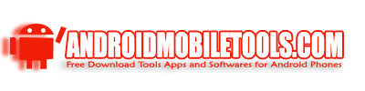 Android Mobile Tools