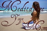Meditative Yoga Mom