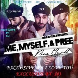 Direct Links To Download Me, Myself, & Pree- Pree Mayall MP3 Songs, Free Download All Songs of Album Me, Myself, & Pree By Pree Mayall