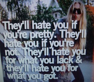 haterz gonna hate ..