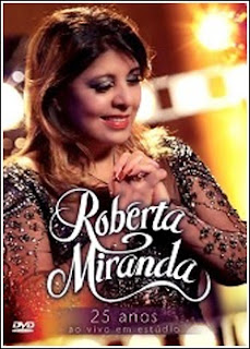 DVDRip - Roberta Miranda 25 Anos – (2013)