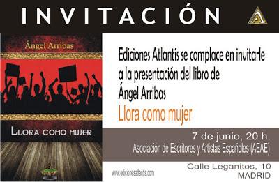 """Invitación a la presentación del libro de Ángel Arribas """"Llora como mujer"""""""