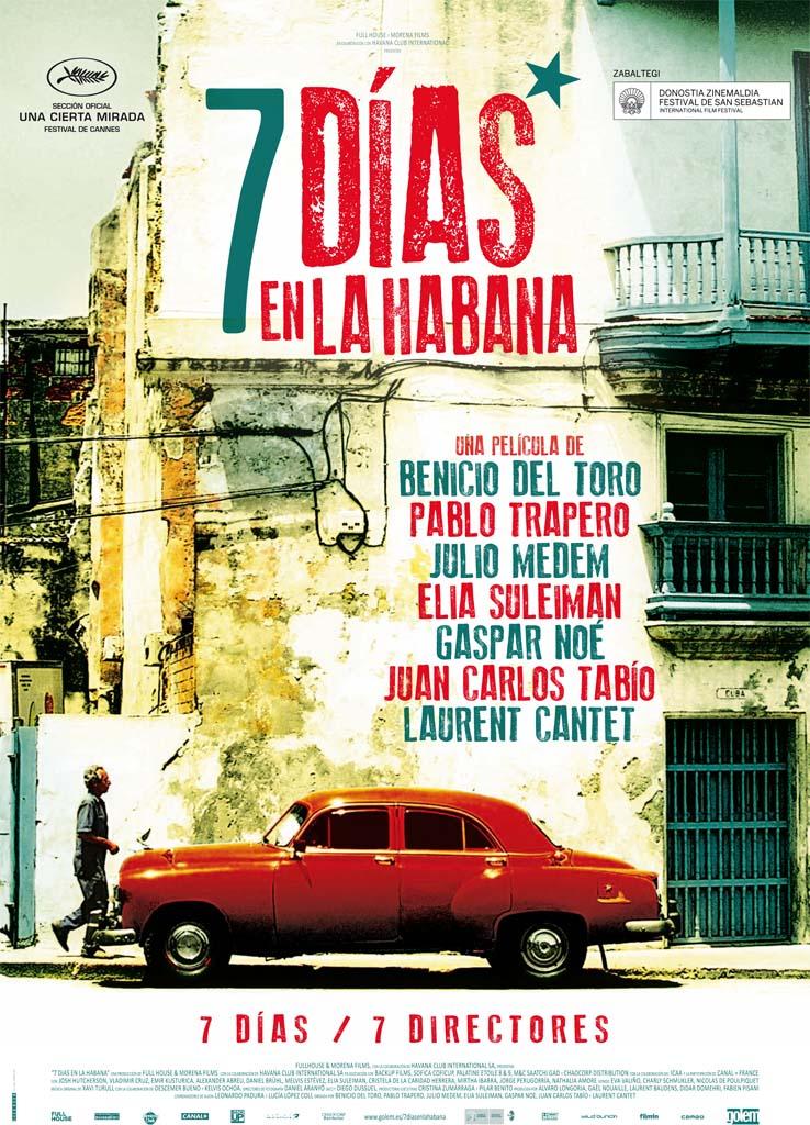 Cartel de la película '7 días en La Habana', dirigida por Julio Medem, Pablo Trapero y Benicio del Toro, entre otros. Protagonizada por Josh Hutcherson, Daniel Brühl, Jorge Perugorría. Estrenos Making Of. Cine